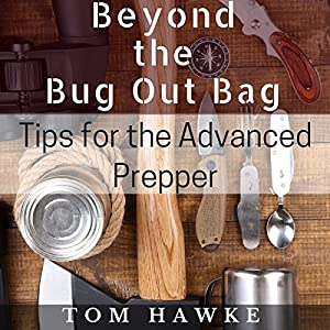 Beyond the Bug Out Bag Audiobook