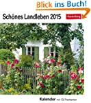 Sch�nes Landleben Postkartenkalender...