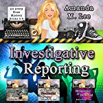 Investigative Reporting: Avery Shaw, Book 4-6 | Amanda M. Lee