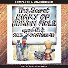 The Secret Diary of Adrian Mole (       UNABRIDGED) by Sue Townsend Narrated by Nicholas Barnes