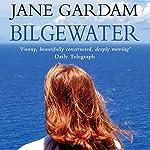 Bilgewater   Jane Gardam