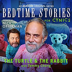 The Turtle and the Rabbit with Tommy Chong