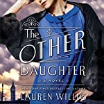 The Other Daughter: A Novel | Lauren Willig