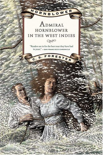 Admiral Hornblower in the West Indies (Hornblower Saga), C. S. Forester