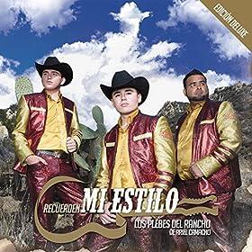 Amazon.com: Recuerden Mi Estilo (Edición Deluxe): Los Plebes del