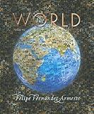The World: A History, Volume 1 (to 1500) (0131777645) by Fernandez-Armesto, Felipe