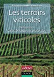Les terroirs viticoles : D�finitions,...