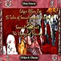 13 Tales of Sonic Horror by Edgar Allan Poe, Volume 1 (       UNABRIDGED) by Edgar Allan Poe Narrated by Sandy J. Hotchkiss, Lissa Lia, Robert Gworek, Thomas P. Haine, Kevin Yancy, Gary Zupkas, K. Anderson Yancy