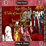 13 Tales of Sonic Horror by Edgar Allan Poe, Volume 1 | [Edgar Allan Poe]