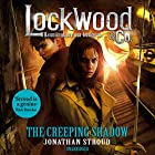 The Creeping Shadow: Lockwood & Co, Book 4 Hörbuch von Jonathan Stroud Gesprochen von: Emily Bevan