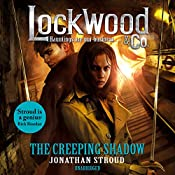 The Creeping Shadow: Lockwood & Co, Book 4 | Jonathan Stroud