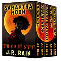 Samantha Moon: The First Four Vampire For Hire Novels, Plus The Christmas Moon Novella by J.R. Rain ebook deal
