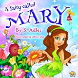 Children's book:A FAIRY CALLED MARYTeach values books-personal hygiene-Toilet/ potty Training-Picture book,Preschool-Early/ short reading kids collection ... fiction early & beginners books Book 12)