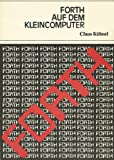 img - for Forth auf dem Kleincomputer (German Edition) book / textbook / text book