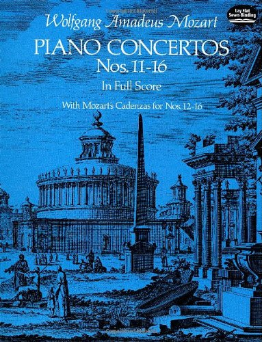 Piano Concertos Nos. 11-16 in Full Score (Dover Music Scores)