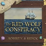 The Red Wolf Conspiracy | Robert V. S. Redick
