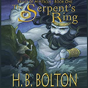 The Serpent's Ring: Relics of Mysticus, Volume 1 Audiobook
