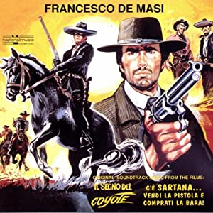 Francesco De Masi -  Francesco De Masi`s Western Soundtracks
