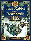 img - for Jack Rabbit and the Beanstalk book / textbook / text book