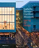 img - for Isabella Stewart Gardner Museum: Daring by Design book / textbook / text book