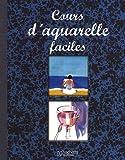 echange, troc Hachette - Cours d'aquarelle faciles