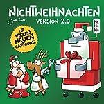 Nichtweihnachten 2.0: Version 2.0 (Ni...