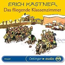 Das fliegende Klassenzimmer Hörspiel von Erich Kästner Gesprochen von: Heinz Schimmelpfennig, Wolfgang Reinsch, Ludwig Thiesen