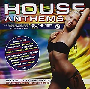 House Anthems-Summer 2012
