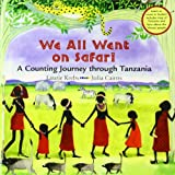 Laurie Krebs We All Went on Safari: A Counting Journey Through Tanzania