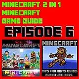 Minecraft: 2 in 1 Minecraft Game Guide Episode 6