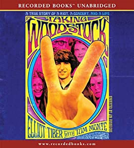 Taking Woodstock | [Elliot Tiber]
