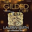 The Gilded Cuff (       UNABRIDGED) by Lauren Smith Narrated by Veronica Den