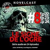 Le signe de l'ogre 8 | Julien Lefebvre, Jean-Baptiste Jeannot