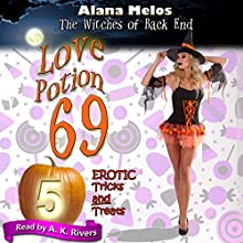Love Potion 69: The Witches of Back End, Book 5 Audiobook by Alana Melos Narrated by A.K. Rivers