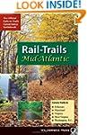Rail-Trails Mid-Atlantic: Delaware, M...
