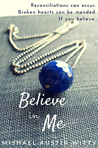 Book: Believe in Me by Mishael Witty