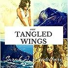 Once Tangled Wings Hörbuch von Sarah J. Heidelberg Gesprochen von: Chiquito Joaquim Crasto