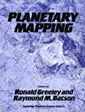 img - for Planetary Mapping (Cambridge Planetary Science Old) book / textbook / text book