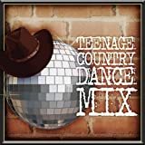 Teenage Country Dance Mix