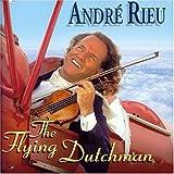 Flying Dutchman Andre Rieu