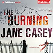 The Burning: A Novel | [Jane Casey]