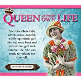Queen of Your Own Life 2016 Boxed/Daily Calendar
