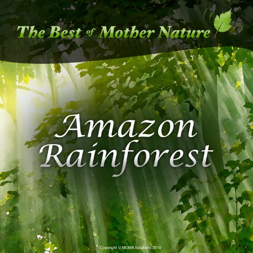 Amazon Rainforest Sounds - Relaxation CD