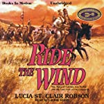 Ride the Wind | Lucia St. Clair Robson