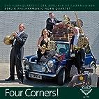 Four Corners! by Das Horn Quartett der…