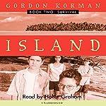 Survival: Island, Book 2 | Gordon Korman