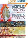 Acrylic Painting for Encaustic Effect...
