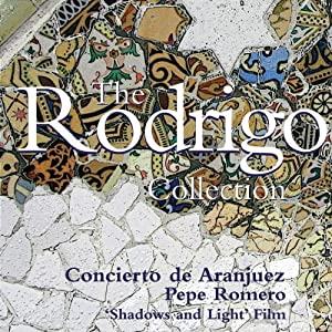 Los Romeros: The Rodrigo Collection