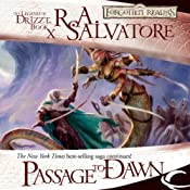 Passage to Dawn: Legend of Drizzt: Legacy of the Drow, Book 4 | [R. A. Salvatore]