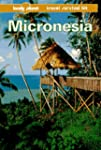 Lonely Planet Micronesia (Micronesia,...